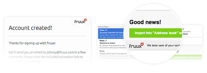 Create a fruux account and import your contacts, calendars and tasks.